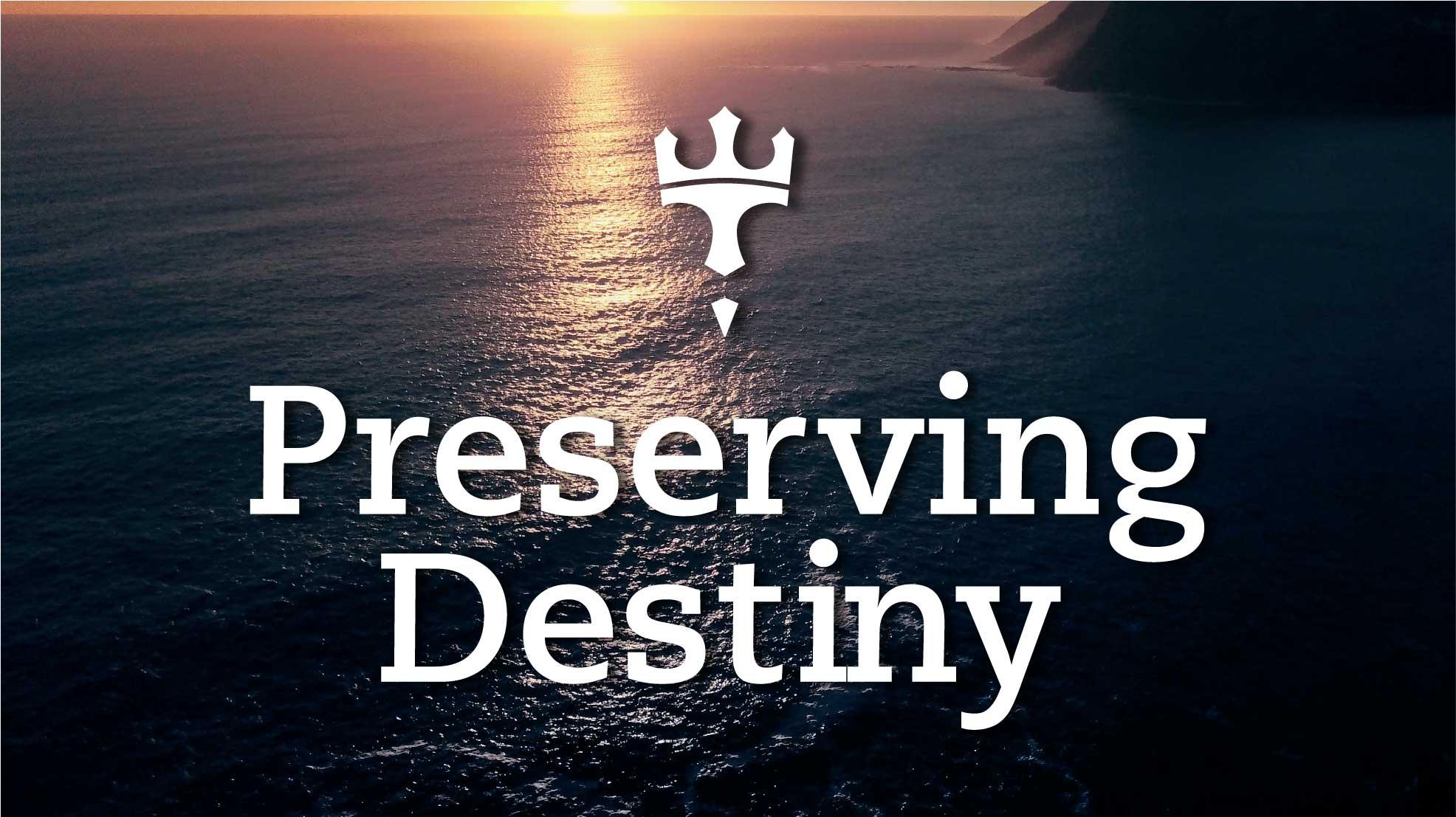 Preserving-Destiny